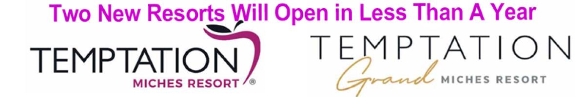 2 New Temptation Resorts