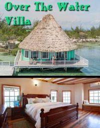 Over the Water Villa on Fantasies Island