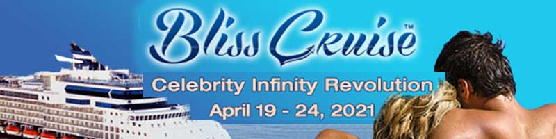 Bliss Cruise - Celebrity Infinity * April 19-24, 2021